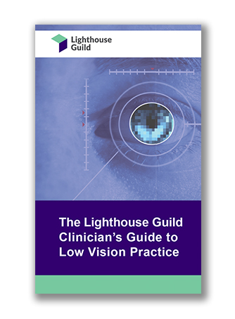 Lighthouse Guild Clinic to Low Vision Practice